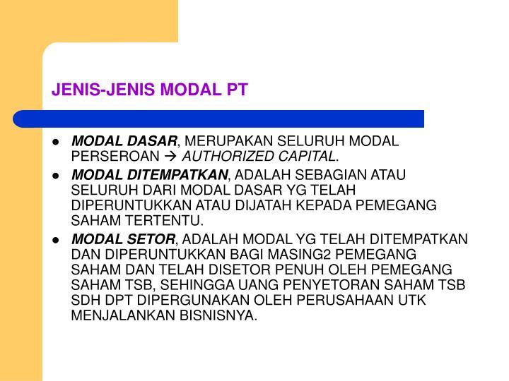 JENIS-JENIS MODAL PT