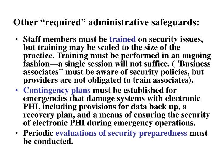 "Other ""required"" administrative safeguards:"