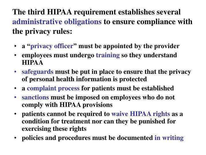 The third HIPAA requirement establishes several