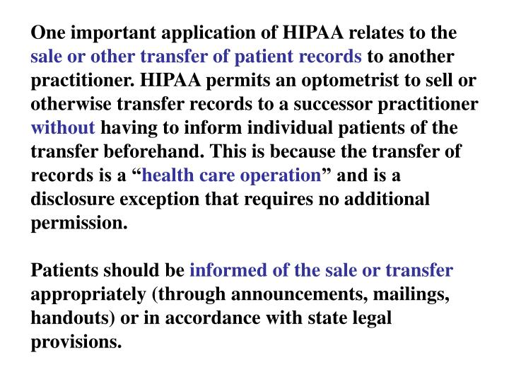 One important application of HIPAA relates to the