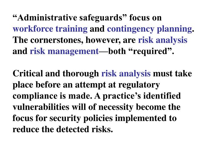 """Administrative safeguards"" focus on"