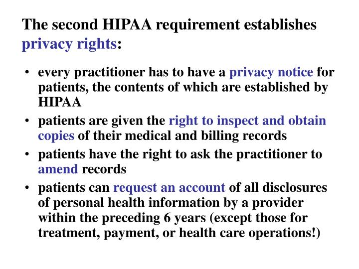 The second HIPAA requirement establishes