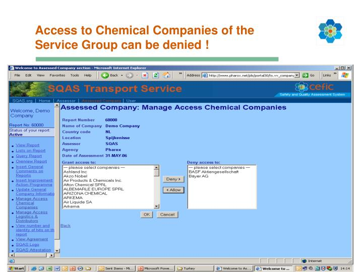 Access to Chemical Companies of the Service Group can be denied !