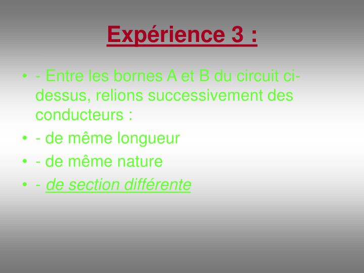 Expérience 3 :
