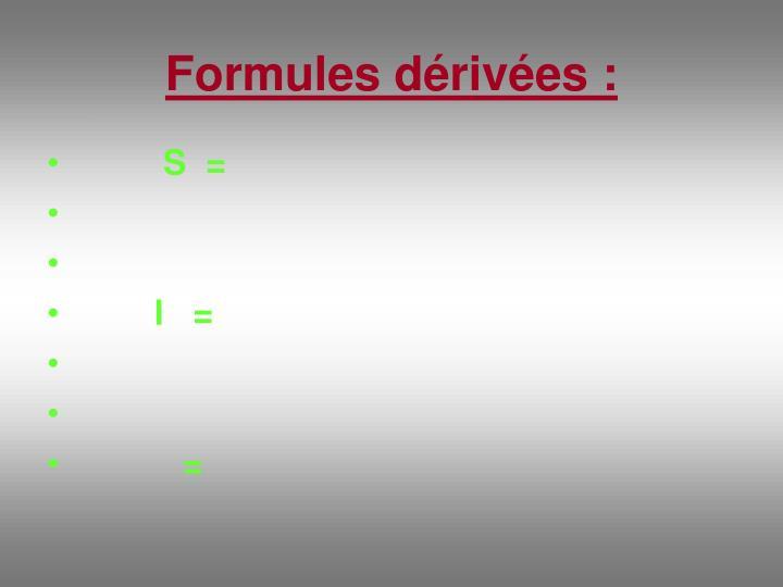 Formules dérivées :