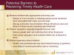 potential barriers to receiving timely health care