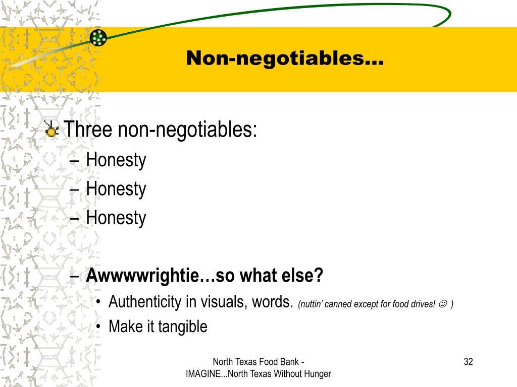 Non-negotiables…
