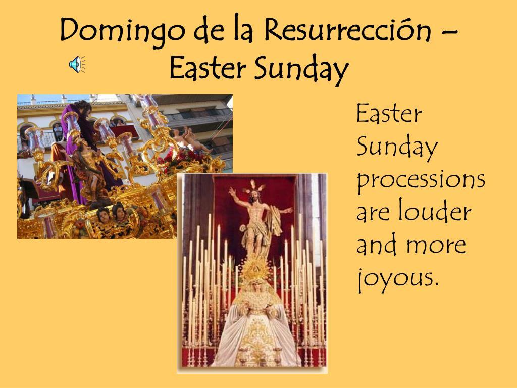 Domingo de la Resurrección – Easter Sunday