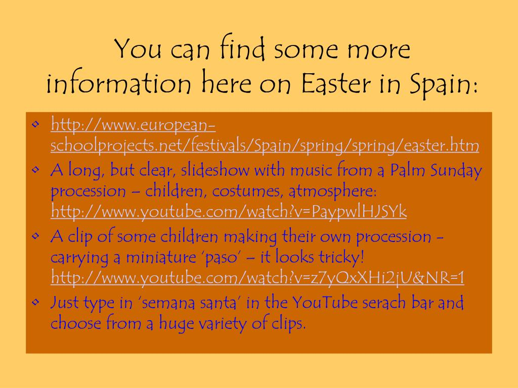 You can find some more  information here on Easter in Spain: