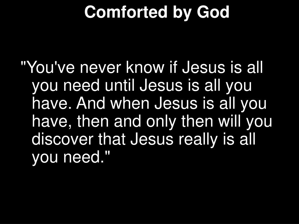 Comforted by God