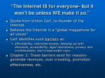 the internet is for everyone but it won t be unless we make it so