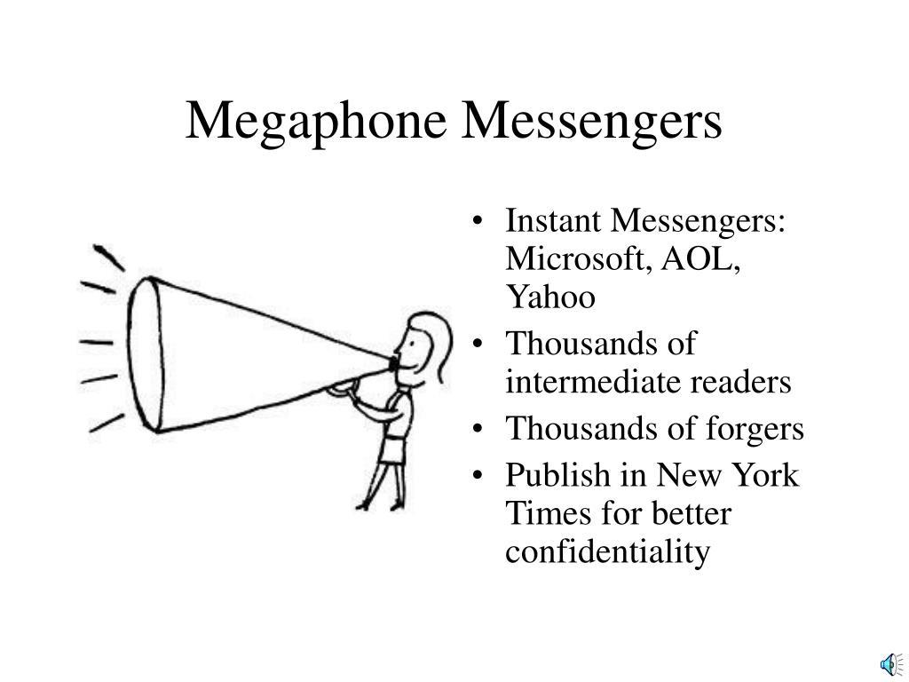 Megaphone Messengers