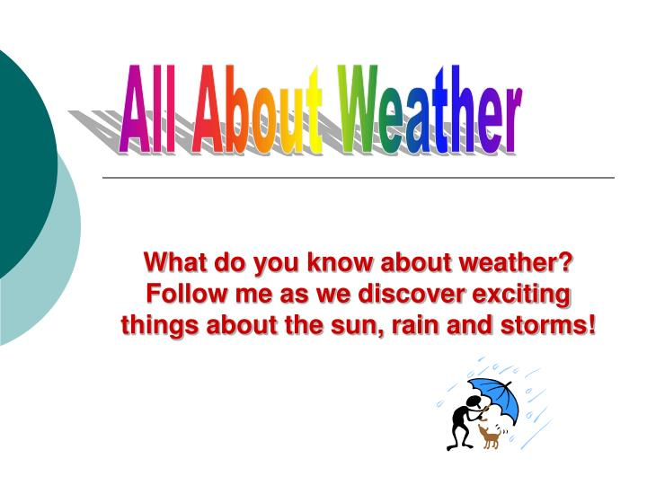 All About Weather