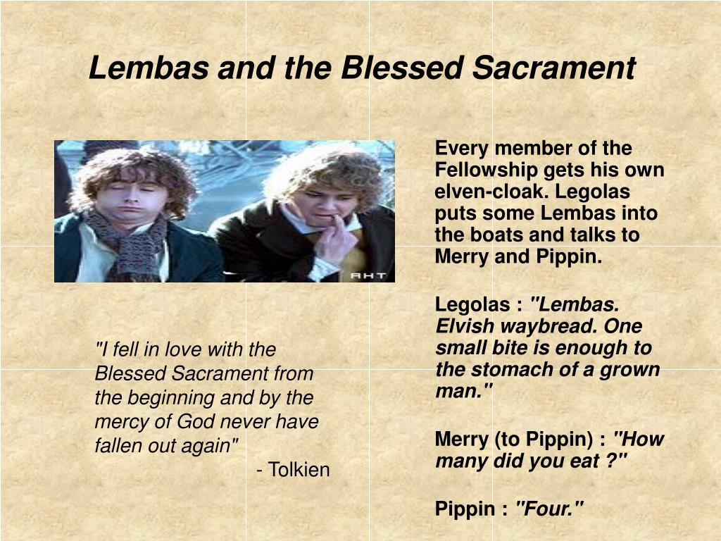 Lembas and the Blessed Sacrament