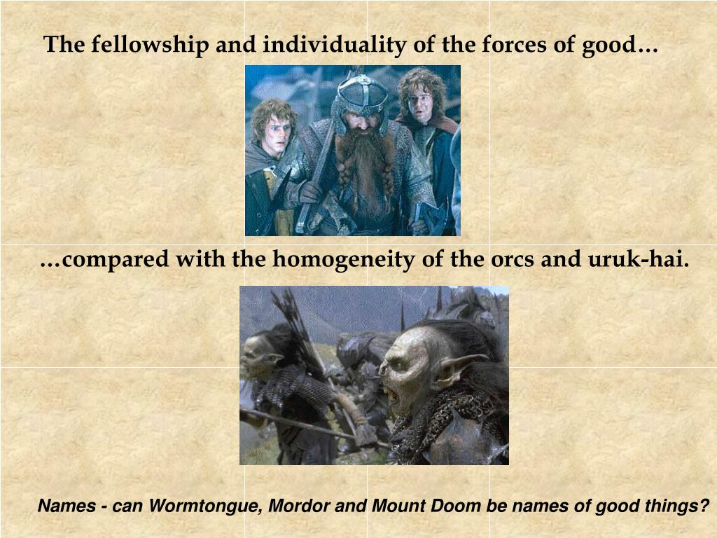 The fellowship and individuality of the forces of good…