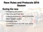 race rules and protocols 2010 season16