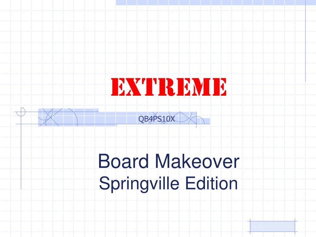 extreme board makeover springville edition l.