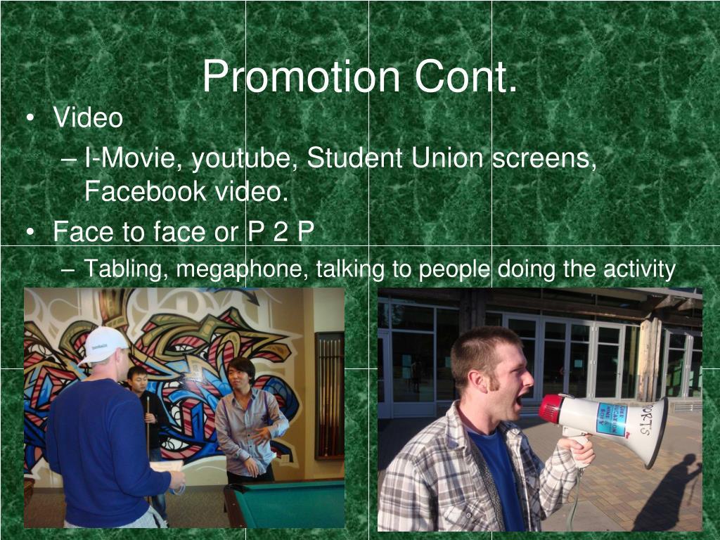 Promotion Cont.