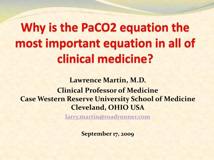 why is the paco2 equation the most important equation in all of clinical medicine n.
