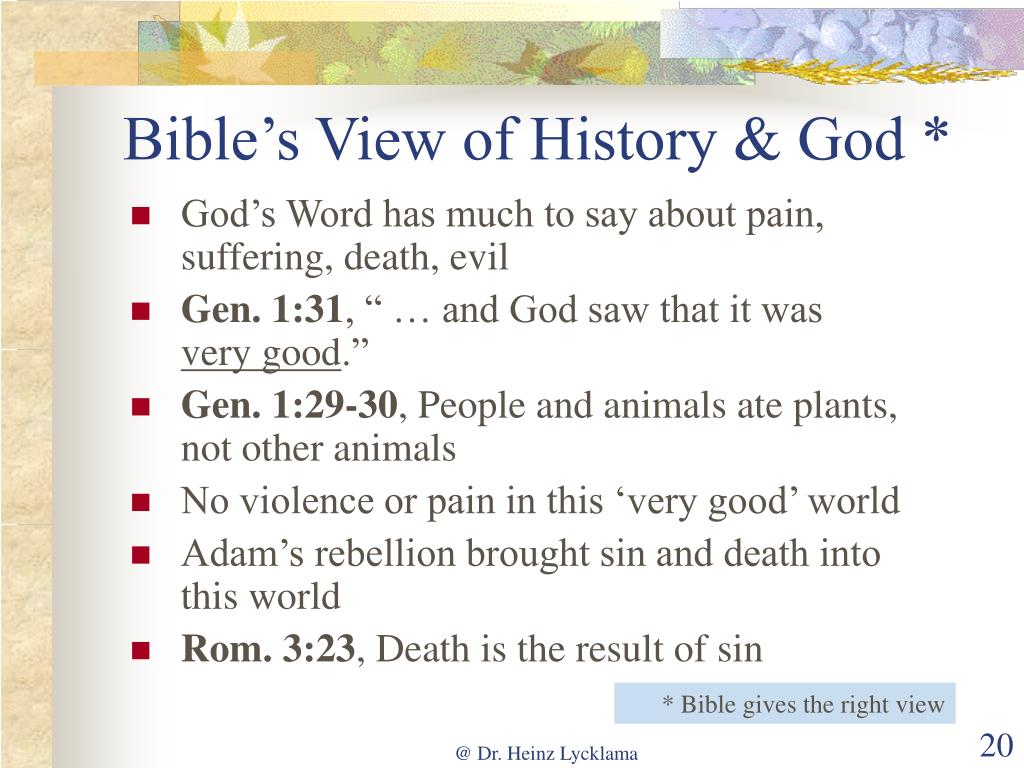 Bible's View of History & God *