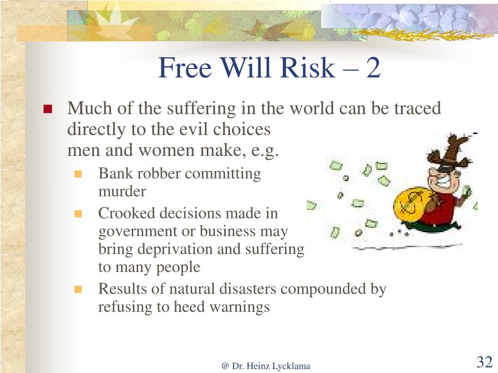 Free Will Risk – 2