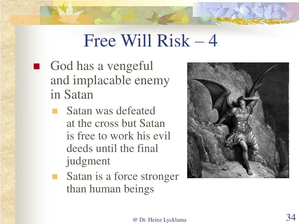 Free Will Risk – 4