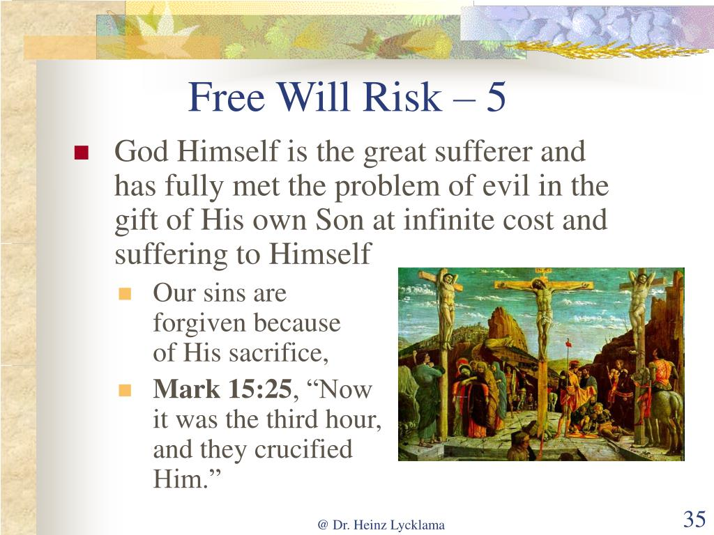 Free Will Risk – 5