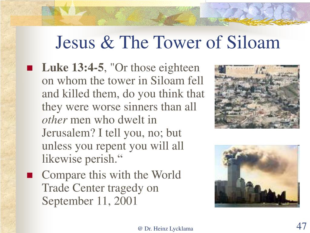 Jesus & The Tower of Siloam