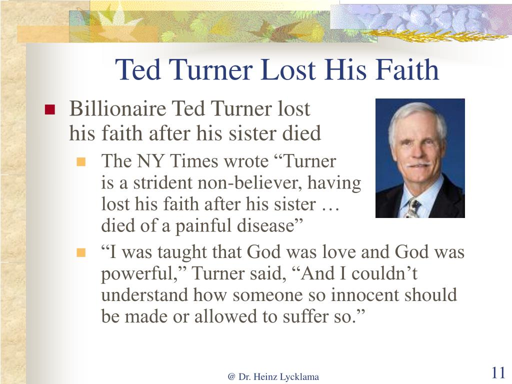 Ted Turner Lost His Faith