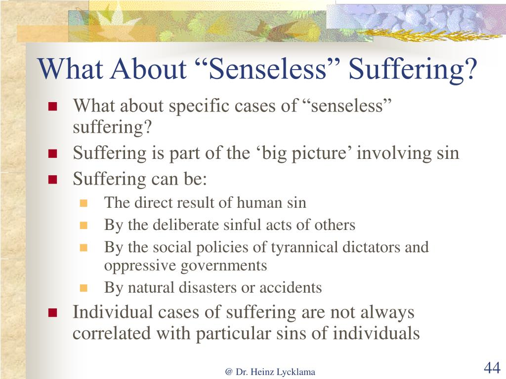 "What About ""Senseless"" Suffering?"