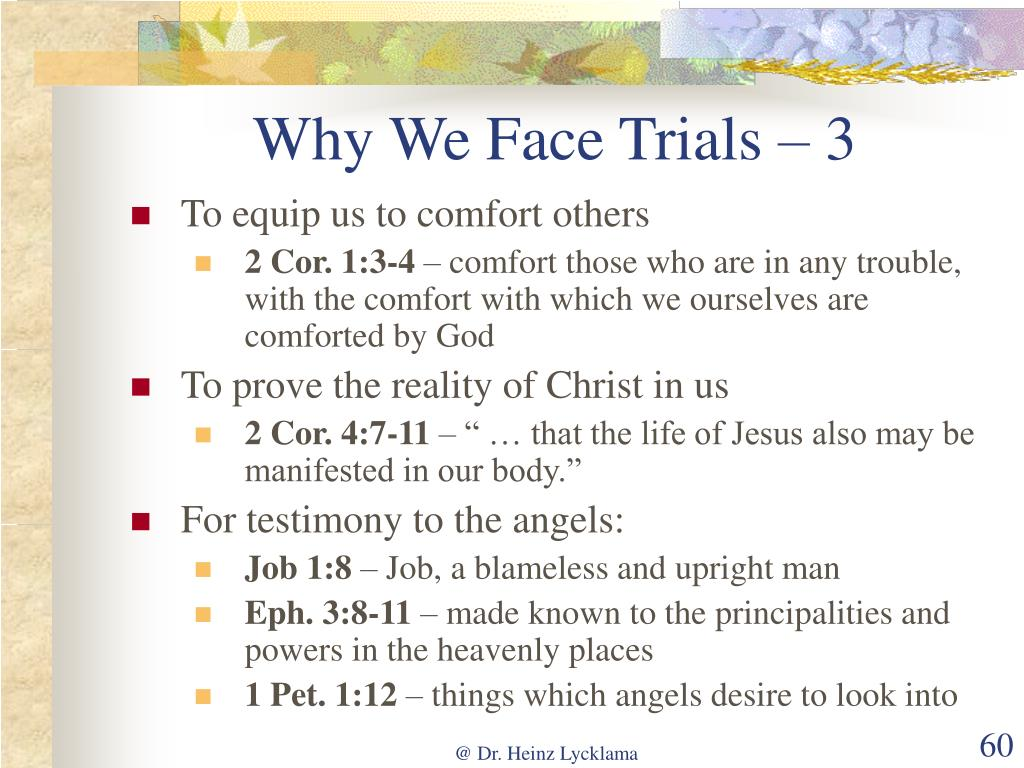 Why We Face Trials – 3