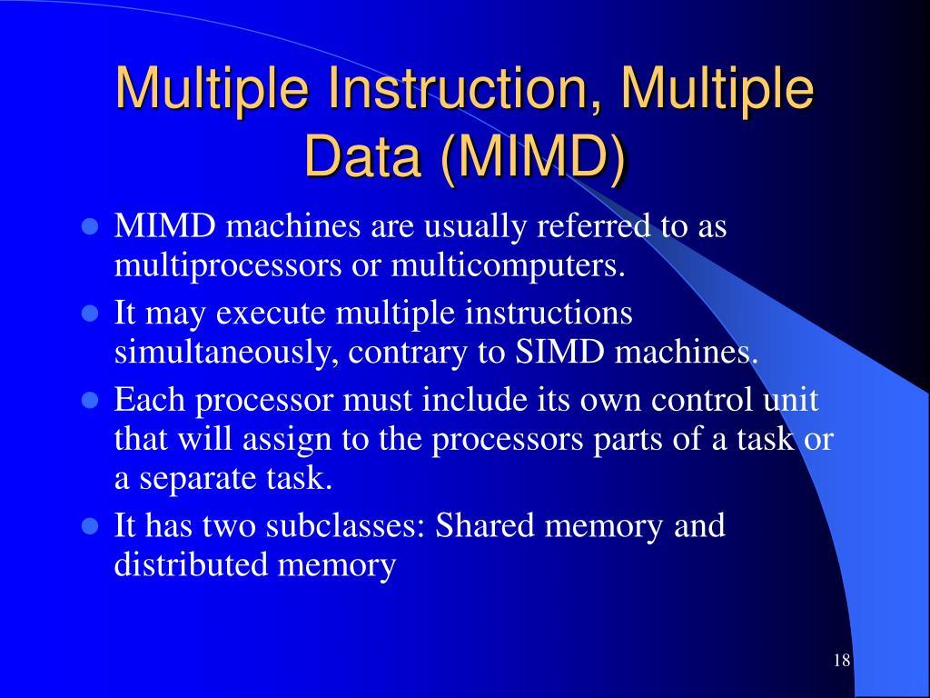 Multiple Instruction, Multiple Data (MIMD)