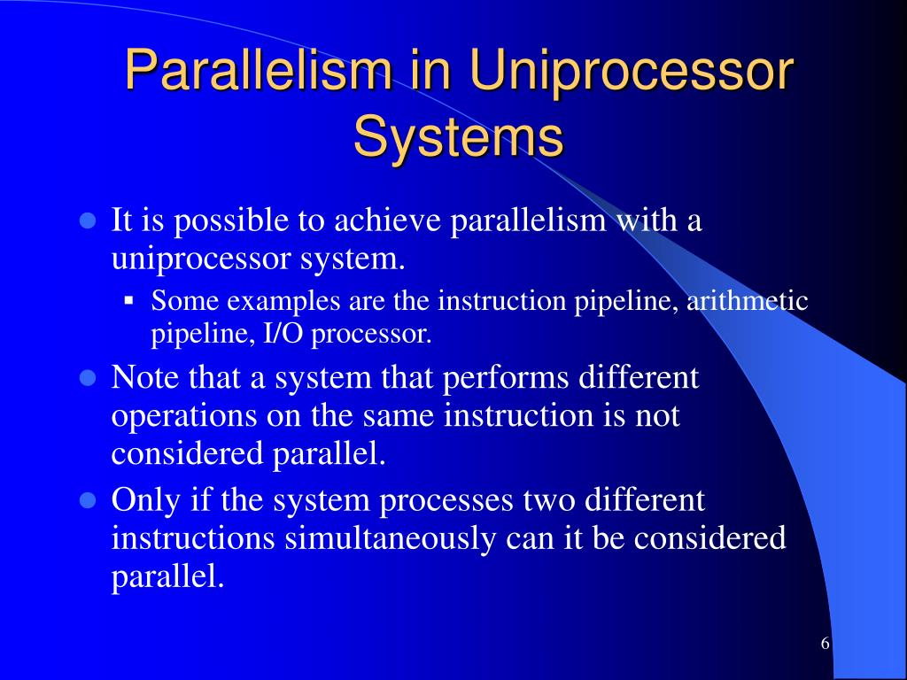 Parallelism in Uniprocessor Systems