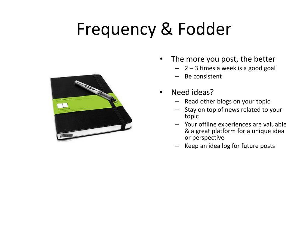 Frequency & Fodder