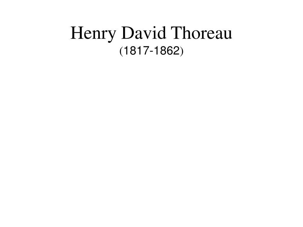 henry david thoreau 1817 1862 l.