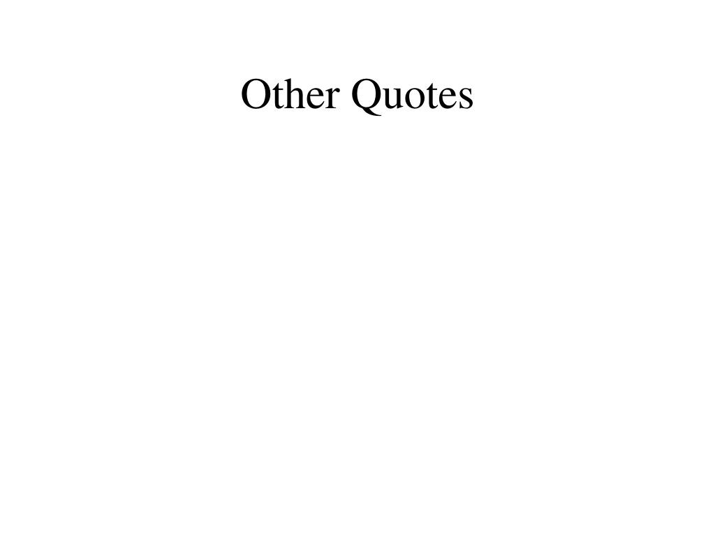 Other Quotes