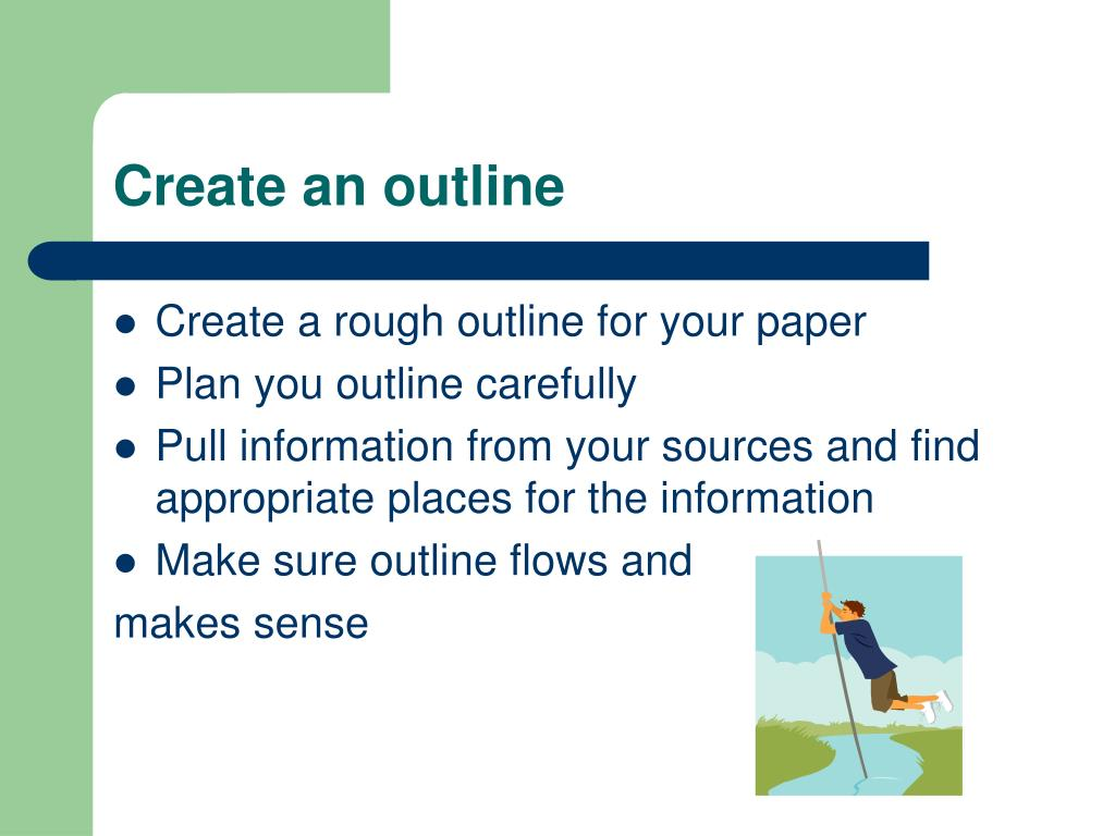 Create an outline