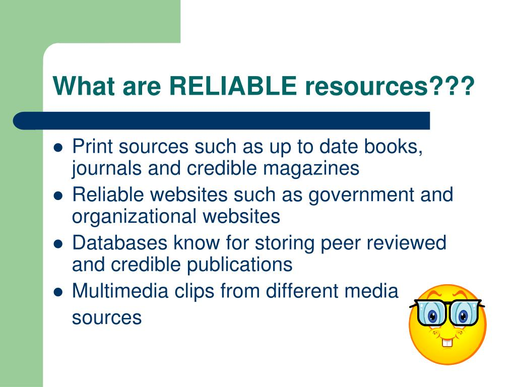What are RELIABLE resources???