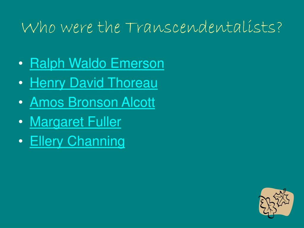 Who were the Transcendentalists?
