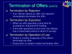 termination of offers cont d