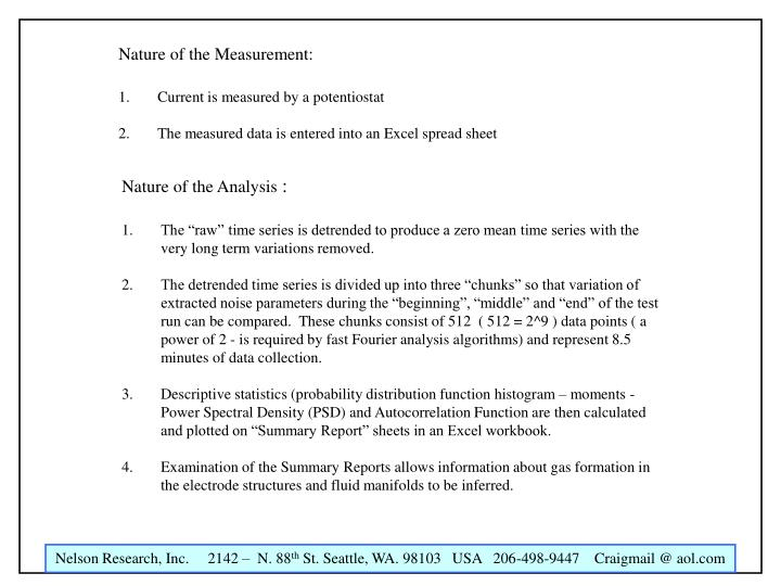 Nature of the Measurement: