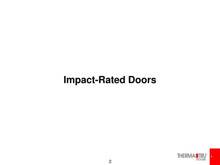 Impact rated doors