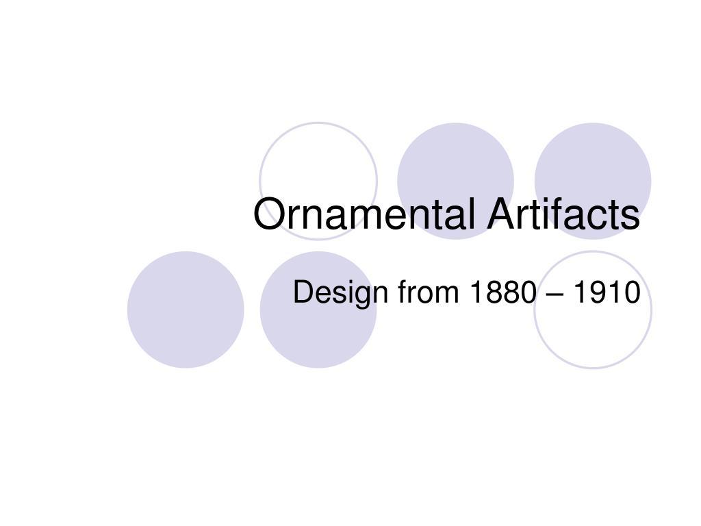 ornamental artifacts l.