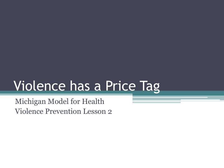 violence has a price tag n.