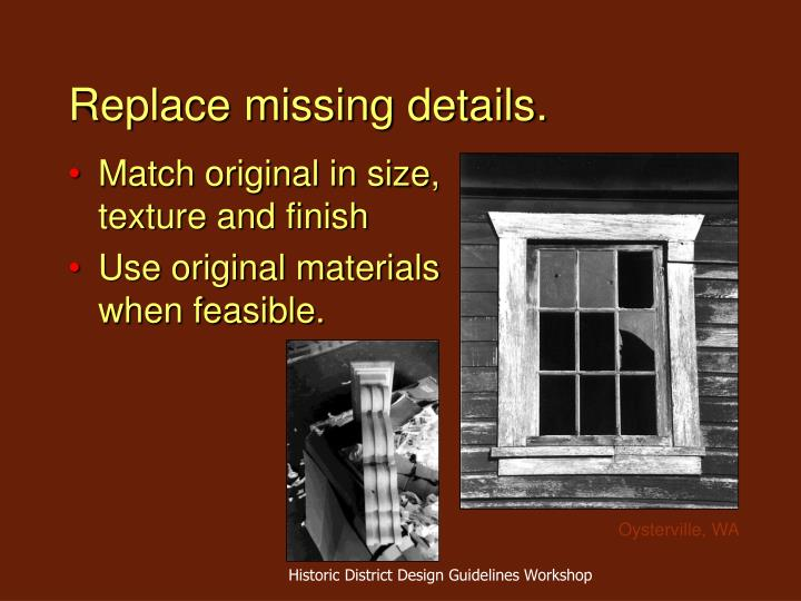 Replace missing details