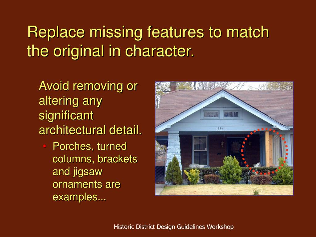 Replace missing features to match the original in character.