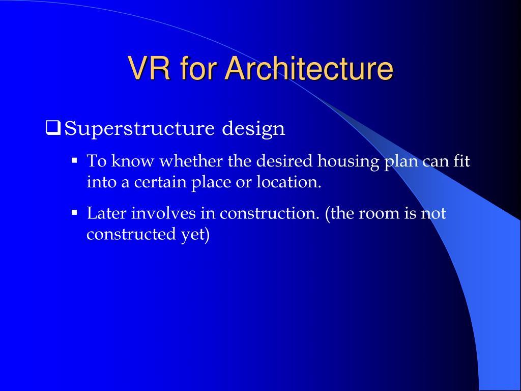VR for Architecture