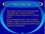 class field trips