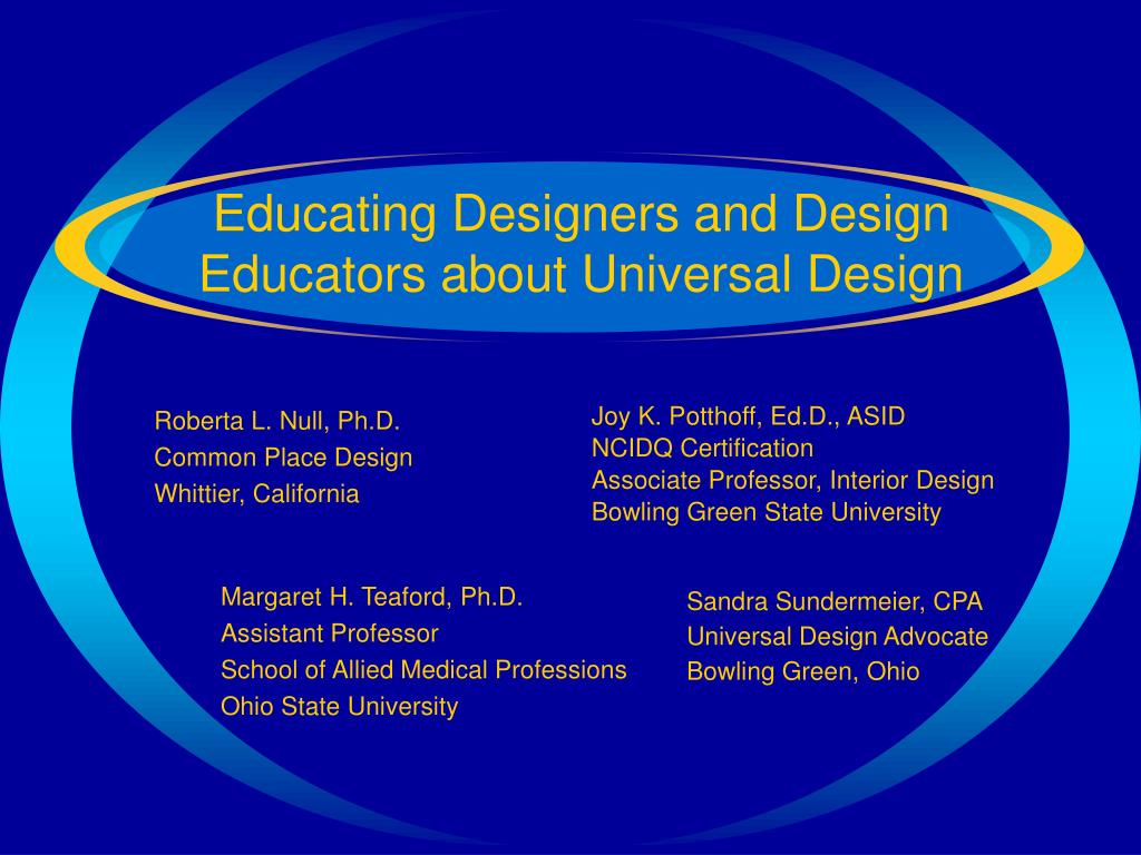 educating designers and design educators about universal design l.