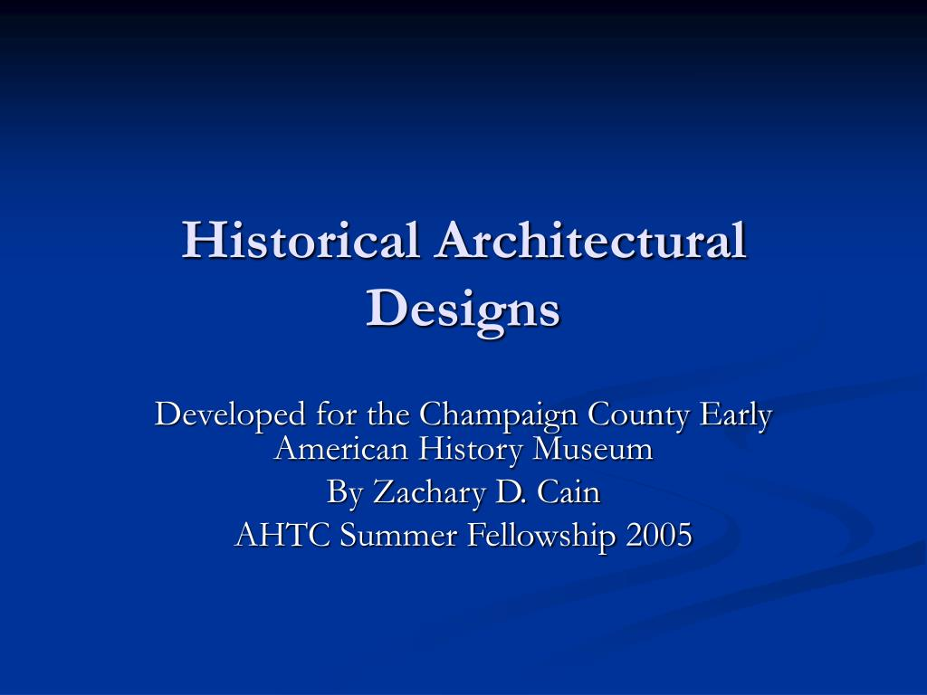 Historical Architectural Designs